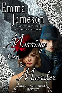 Marriage Can Be Murder by Emma Jameson