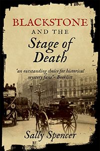 Blackstone and the Stage of Death by Sally Spencer