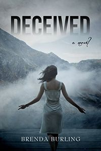 Deceived by Brenda Burling