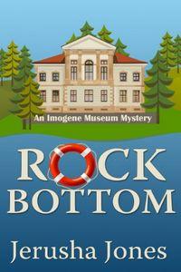 Rock Bottom by Jerusha Jones