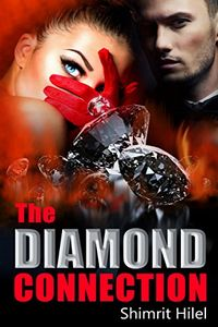 The Diamond Connection by Shimrit Hilel