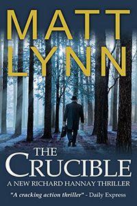The Crucible by Matt Lynn