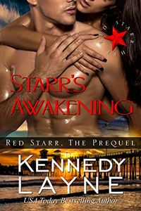Starr's Awakening by Kennedy Layne