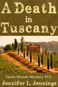 A Death in Tuscany by Jennifer L. Jennings