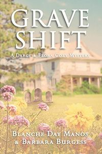 Grave Shift by Blanche Day Manos