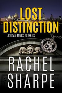 Lost Distinction by Rachel Sharpe