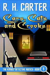 Cars, Cats and Crooks by R. H. Carter