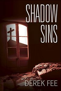 Shadow Sins by Derek Fee