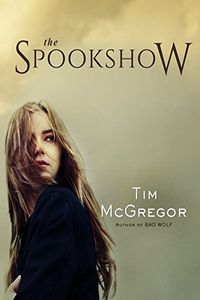 The Spookshow by Tim McGregor