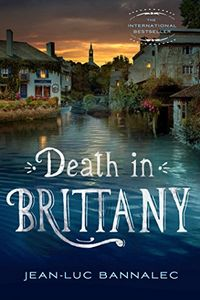 Death in Brittany by Jean-Luc Bannalec