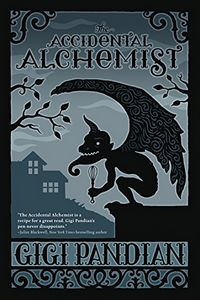 The Accidental Alchemist by Gigi Pandian