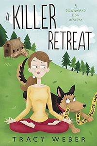 A Killer Retreat by Tracy Weber