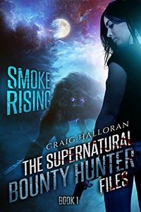 Smoke Rising by Craig Halloran
