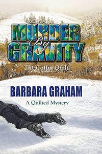 Murder by Gravity by Barbara Graham