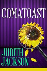 Comatoast by Judith Jackson