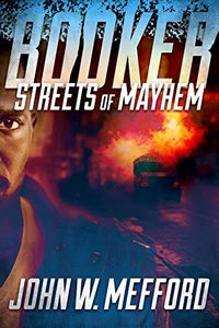 Streets of Mayhem by John W. Mefford