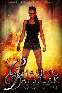 Chasing Daybreak by Ranae Glass