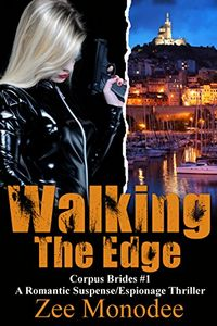 Walking the Edge by Zee Monodee