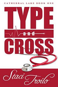 Type and Cross by Staci Troilo