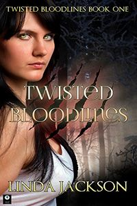 Twisted Bloodlines by Linda Jackson