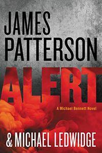 Alert by James Patterson and Michael Ledwidge