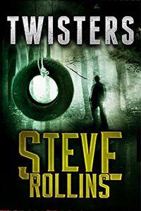 Twisters by Steve Rollins