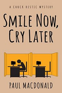 Smile Now, Cry Later by Paul MacDonald