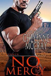 No Mercy by Cheyenne McCray