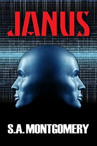 Janus by S. A. Montgomery