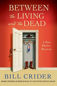 Between the Living and the Dead by Bill Crider