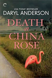 Death at  China Rose by Daryl Anderson
