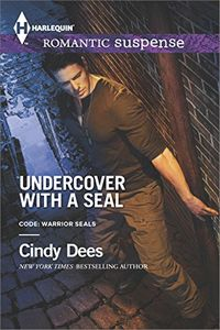 Undercover with a SEAL by Cindy Dees