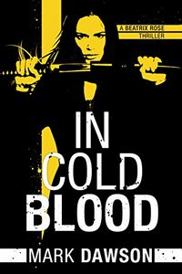 In Cold Blood by Mark Dawson