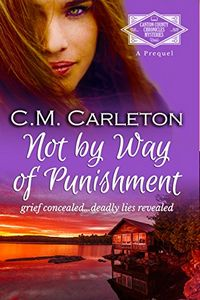 Not By Way of Punishment by C. M. Carleton