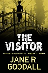The Visitor by Jane R. Goodall