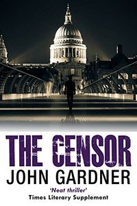 The Censor by John Gardner