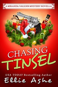 Chasing Tinsel by Ellie Ashe