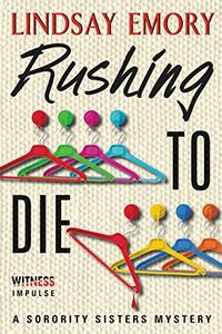 Rushing To Die by Lindsay Emory