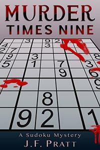 Murder Times Nine by J. F. Pratt