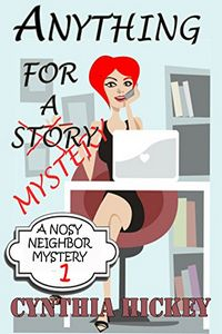 Anything for a Mystery by Cynthia Hickey