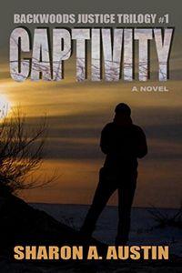 Captivity by Sharon A. Austin