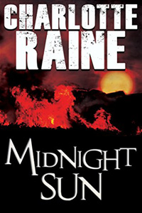 Midnight Sun by Charlotte Raine