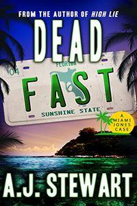 Dead Fast by A. J. Stewart