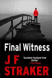 Final Witness by J. F. Straker