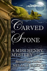 Carved in Stone by Melanie Jackson