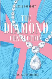 The Diamond Connection by Josie Goodbody