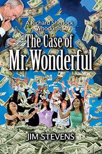 The Case of Mr. Wonderful by Jim Stevens