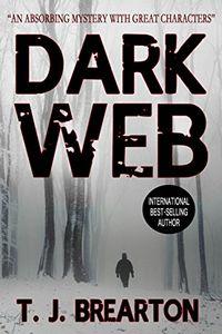 Dark Web by T. J. Brearton