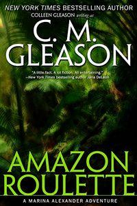 Amazon Roulette by C. M. Gleason