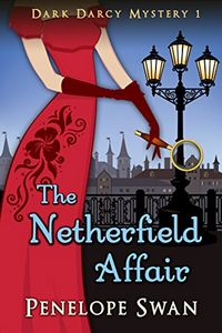The Netherfield Affair by Penelope Swan